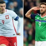 Poland vs Northern Ireland: Lewandowski and Lafferty hope to make impact
